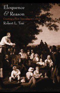 Eloquence and Reason, Robert L. Tsai