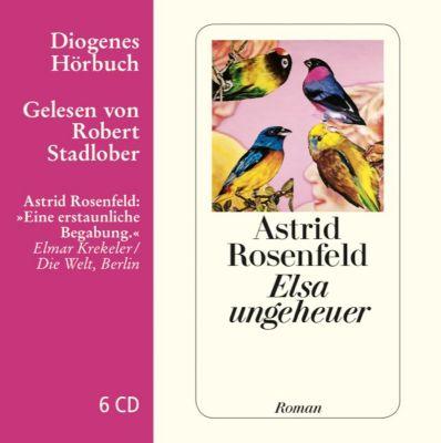 Elsa ungeheuer, 6 Audio-CDs, Astrid Rosenfeld