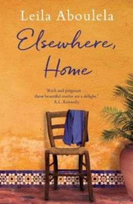 Elsewhere, Home, Leila Aboulela