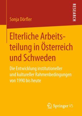 Elterliche Arbeitsteilung in Österreich und Schweden, Sonja Dörfler