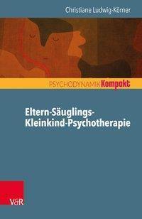 Eltern-Säuglings-Kleinkind-Psychotherapie, Christiane Ludwig-Körner