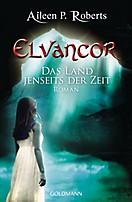 Elvancor Band 1: Das Land jenseits der Zeit