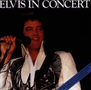 Elvis In Concert, Elvis Presley