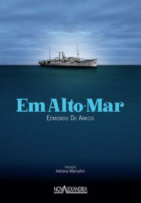 Em Alto mar, Edmondo De Amicis