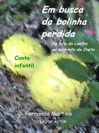 Em busca da bolinha perdida, Fernando Martins