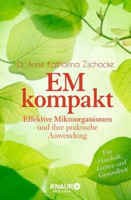 EM kompakt - Anne K. Zschocke |