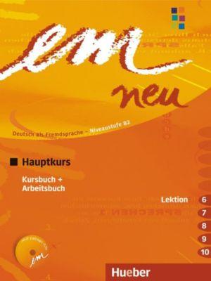 em neu 2008, Hauptkurs: Kursbuch + Arbeitsbuch (Lektion 6-10), m. Audio-CD, Michaela Perlmann-Balme, Susanne Schwalb