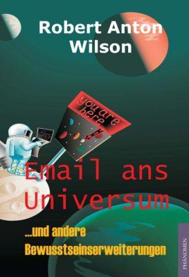Email ans Universum, Robert A. Wilson