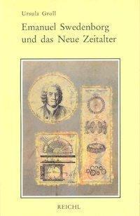 Emanuel Swedenborg und das Neue Zeitalter, Ursula Groll