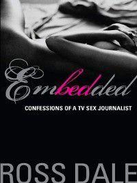 Embedded, Ross Dale