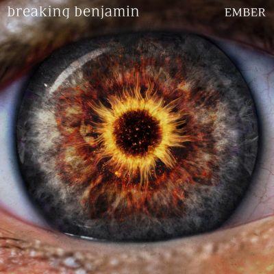 Ember, Breaking Benjamin