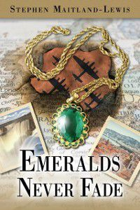 Emeralds Never Fade, Stephen Maitland-Lewis