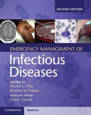 Emergency Management of Infectious Diseases, Rachel L. Chin, Zlatan Coralic, Bradley W. Frazee