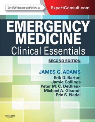 Emergency Medicine E-Book, James G. Adams