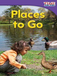 (Emergent) TIME For Kids Nonfiction Readers: Places to Go, Dona Herweck Rice