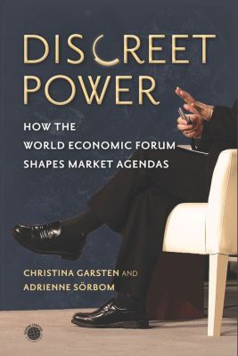 Emerging Frontiers in the Global Economy: Discreet Power, Adrienne Sörbom, Christina Garsten