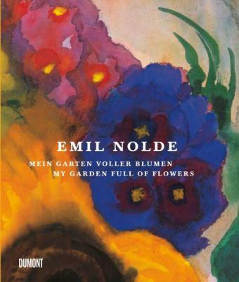 Emil Nolde. Mein Garten voller Blumen. - Emil Nolde pdf epub