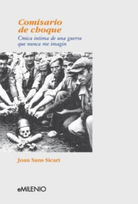 eMilenio: Comisario de choque, Joan Sans Siscart