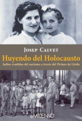eMilenio: Huyendo del Holocausto, Josep Calvet Bellera