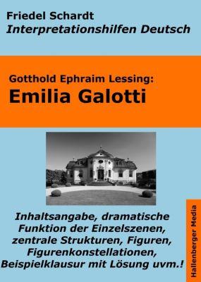 Emilia Galotti - Lektürehilfe und Interpretationshilfe. Interpretationen und Vorbereitungen für den Deutschunterricht., Friedel Schardt