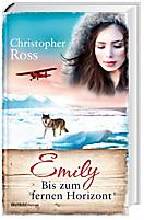 Emily 2 - Bis zum fernen Horizont, Christopher Ross