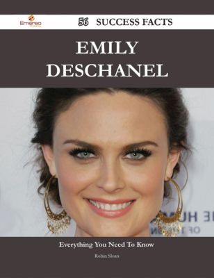 Emily Deschanel 56 Success Facts - Everything you need to know about Emily Deschanel, Robin Sloan