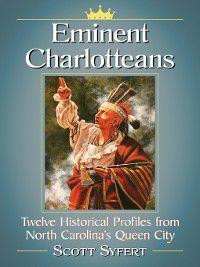 Eminent Charlotteans, Scott Syfert