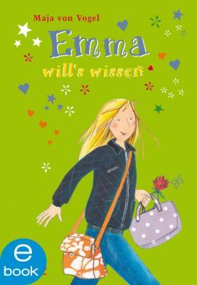 Emma Band 5: Emma will s wissen, Maja von Vogel