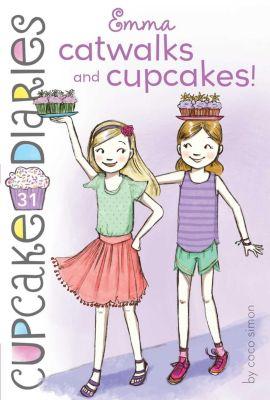 Emma Catwalks and Cupcakes!, Coco Simon