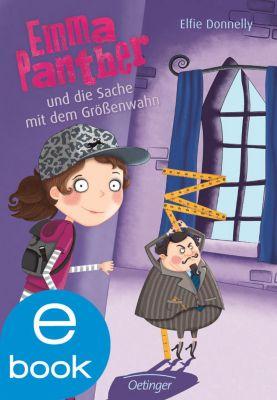 Emma Panther Band 1: Emma Panther und die Sache mit dem Grössenwahn, Elfie Donnelly