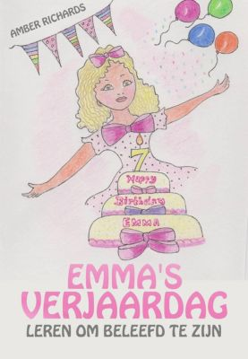 Emma's Verjaardag – Leren om Beleefd te zijn, Amber Richards