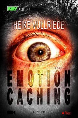 Emotion Caching, Heike Vullriede