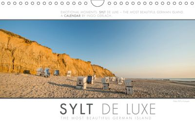 Emotional Moments: Sylt de Luxe - The Most Beautiful German Island. / UK-Version (Wall Calendar 2019 DIN A4 Landscape), Ingo Gerlach