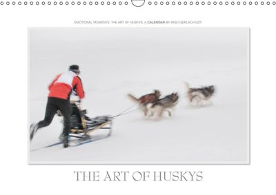 Emotional Moments: The Art of Huskys. UK-Version (Wall Calendar 2019 DIN A3 Landscape), Ingo Gerlach GDT