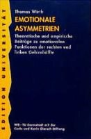Emotionale Asymmetrien, Thomas Wirth