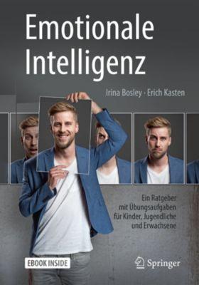 Emotionale Intelligenz, Erich Kasten, Irina Bosley