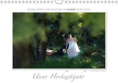 Emotionale Momente: Unser Hochzeitsjahr. (Wandkalender 2018 DIN A4 quer), Ingo Gerlach