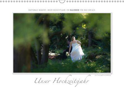 Emotionale Momente: Unser Hochzeitsjahr. (Wandkalender 2018 DIN A3 quer), Ingo Gerlach