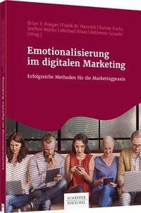 Emotionalisierung im digitalen Marketing