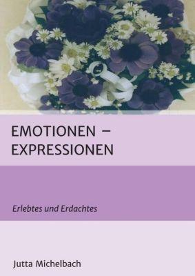 Emotionen - Expressionen - Jutta Michelbach |