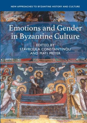 Emotions and Gender in Byzantine Culture