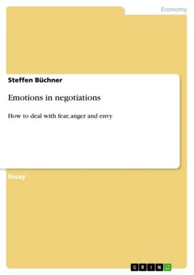 Emotions in negotiations, Steffen Büchner