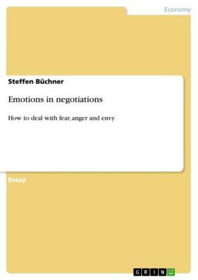 Emotions in negotiations, Steffen Büchner