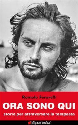 Emozioni: Ora sono qui, Romolo Ferorelli