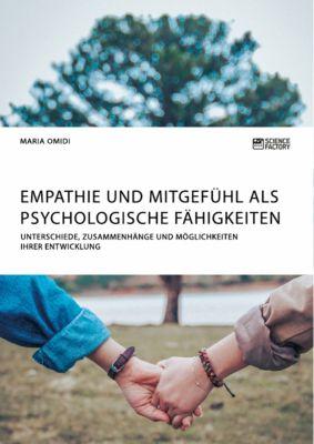 Empathie und Mitgefühl als psychologische Fähigkeiten, Maria Omidi
