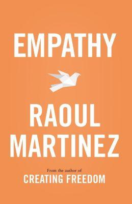 Empathy, Raoul Martinez