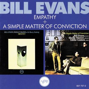 Empathy + A Simple Matter Of Conviction, Bill Evans