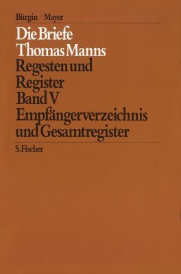Empfängerverzeichnis und Gesamtregister, Thomas Mann