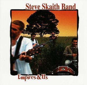 Empires & Us, Steve Band Skaith