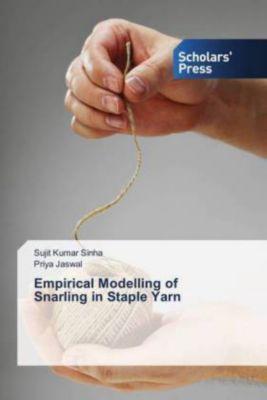 Empirical Modelling of Snarling in Staple Yarn, Sujit Kumar Sinha, Priya Jaswal